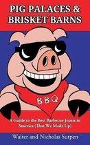Pig Palaces & Brisket Barns