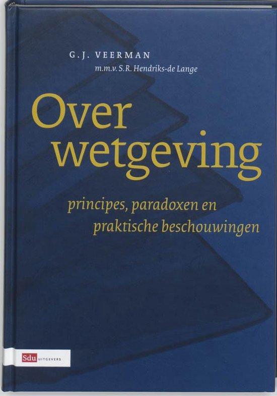 Over wetgeving - G.J. Veerman |