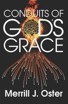 Conduits of God's Grace