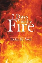 7 Days in the Fire