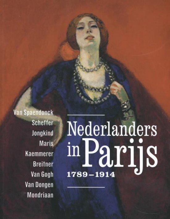 Nederlanders in Parijs 1789-1914. - Mayken Jonkman |