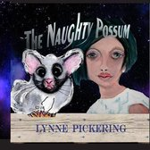 The Naughty Possum