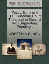 Boek cover Post V. Burnham U.S. Supreme Court Transcript of Record with Supporting Pleadings van Joseph S Clark