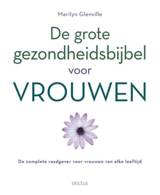 Cover van het boek 'De grote gezondheidsbijbel voor vrouwen'