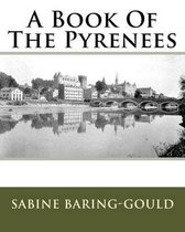 A Book of the Pyrenees