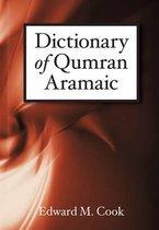Boek cover Dictionary of Qumran Aramaic van Edward M. Cook