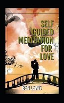 Self Guided Meditation for Love
