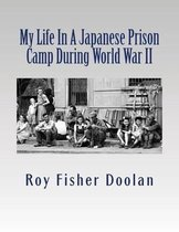 My Life in a Japanese Prison Camp During World War II