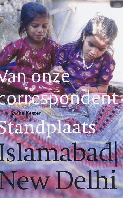 Cover van het boek 'Standplaats Islamabad / New Delhi'