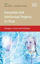 Innovation and Intellectual Property in China