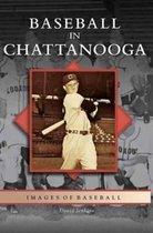 Baseball in Chattanooga