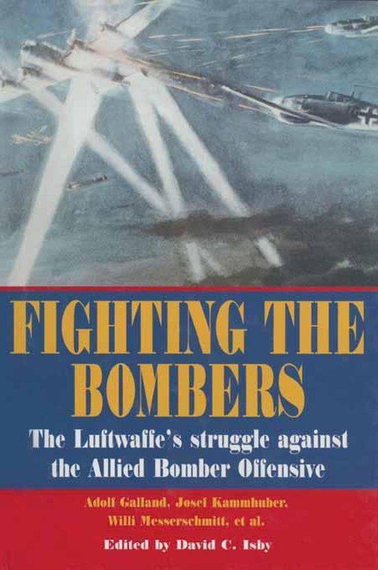 Boek cover Fighting the Bombers van Adolf Galland (Onbekend)