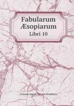 Fabularum Aesopiarum Libri 10