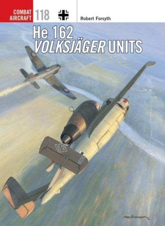 Boek cover He 162 Volksjager Units van Robert Forsyth (Paperback)