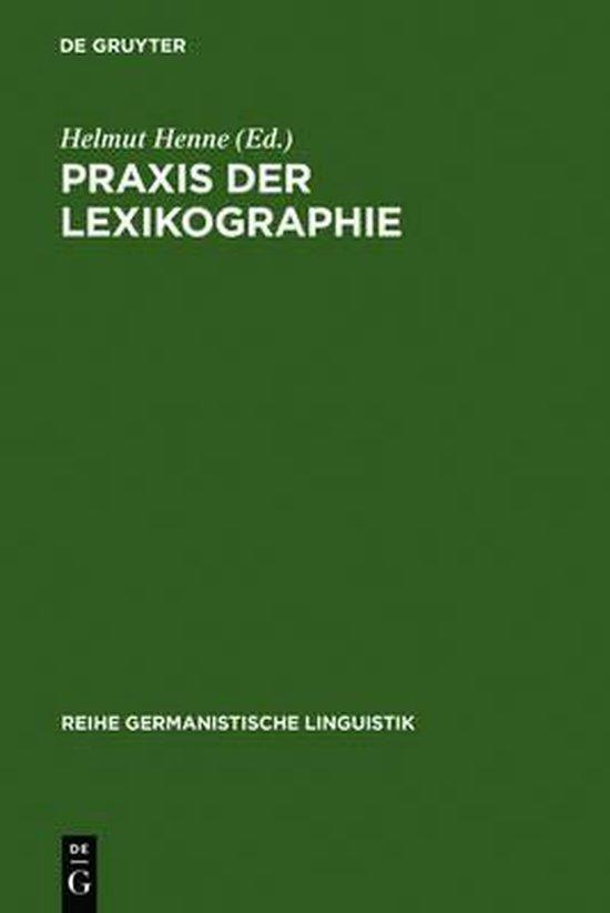 Praxis der Lexikographie