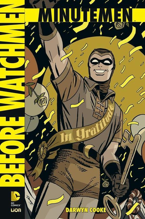 Before watchmen hc01. minutemen absolute - DARWYN. Cooke, |