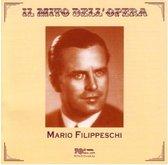 Il Mito Dell' Opera: Mario Filippeschi - Vol.1