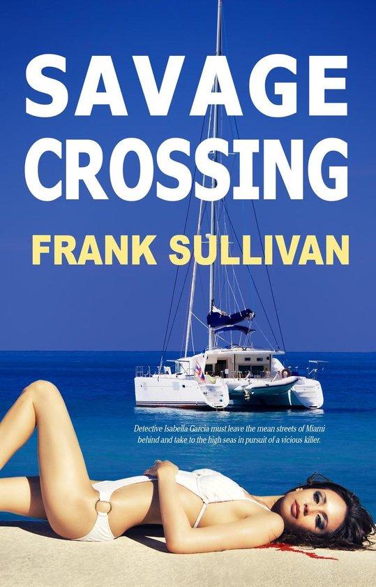 Savage Crossing