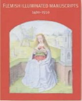 Flemish Illuminated Manuscripts 1400-1550