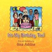 It's My Birthday, Too!
