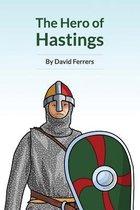 The Hero of Hastings