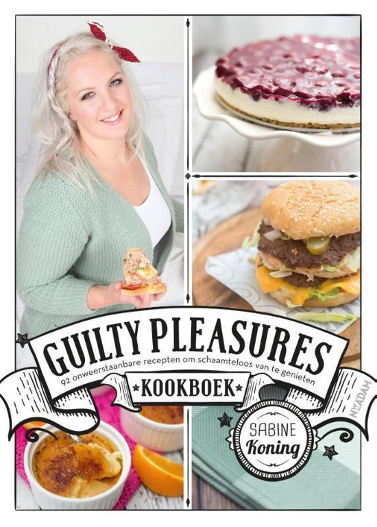 Guilty pleasures kookboek