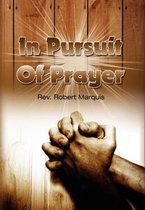 In Pursuit of Prayer