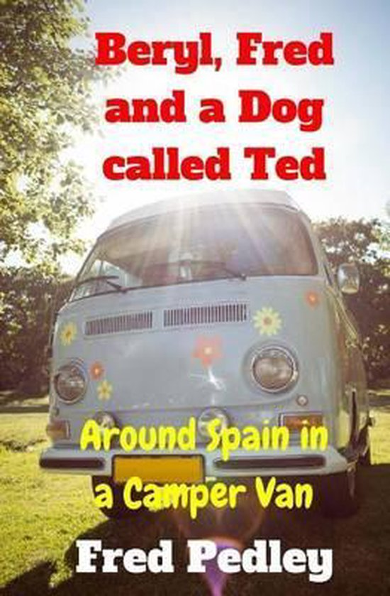 Beryl, Fred and a Dog Called Ted