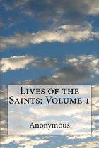Boek cover Lives of the Saints van Anonymous