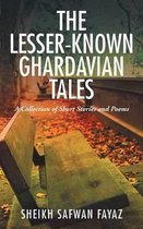 The Lesser-Known Ghardavian Tales