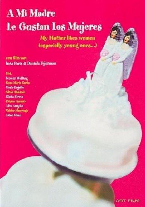 Cover van de film 'A Mi Madre Le Gustan Las Mujeres'