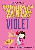 Shrinking Violet 3: Shrinking Violet Is Totally Famous