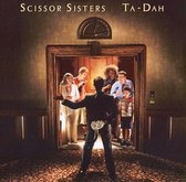 Scissor Sisters - Ta-Dah