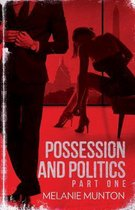 Possession and Politics