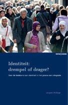 Identiteit: Drempel Of Drager?