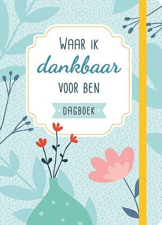 Boek cover Waar ik dankbaar voor ben dagboek van Diverse auteurs