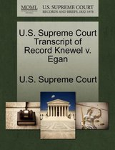 U.S. Supreme Court Transcript of Record Knewel V. Egan