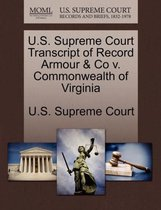 U.S. Supreme Court Transcript of Record Armour & Co V. Commonwealth of Virginia