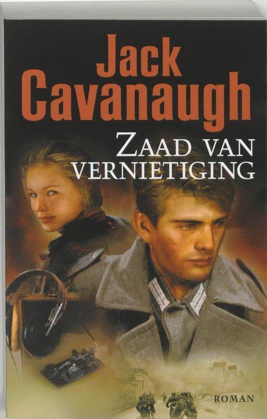 Zaad Van Vernietiging - Jack Cavanaugh |