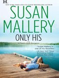 Only His (A Fool's Gold Novel, Book 6)