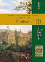 De middeleeuwse kloostergeschiedenis van de Nederlanden Deel III: Groningen
