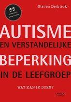 Autisme en verstandelijke handicap in de leefgroep
