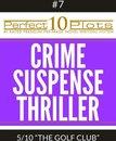 Perfect 10 Crime / Suspense / Thriller Plots #7-5 ''THE GOLF CLUB''