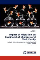 Boek cover Impact of Migration on Livelihood of Migrants and Their Family van Azad P