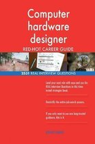 Computer Hardware Designer Red-Hot Career Guide; 2531 Real Interview Questions
