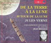 De la Terre a la Lune/Autour de la Lune: Jules Verne