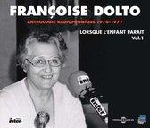 Anthologie Radiophonique: Lorsque L'Enfant Parait
