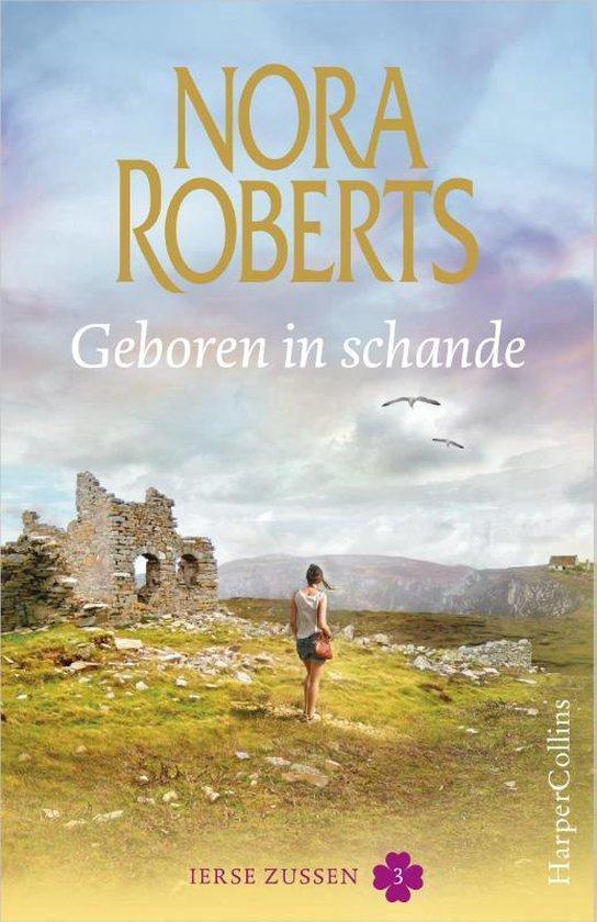 Ierse zussen 3 - Geboren in schande - Nora Roberts | Readingchampions.org.uk