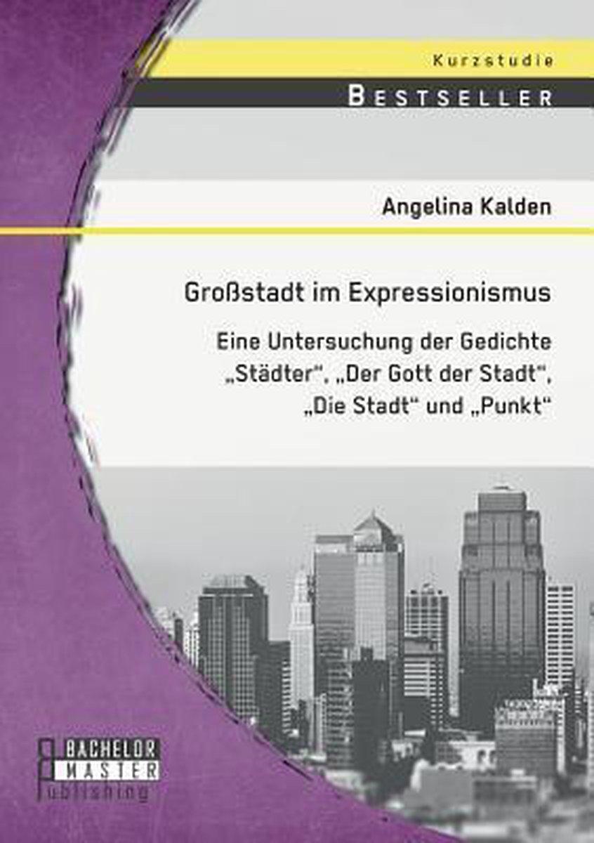 Grossstadt im Expressionismus