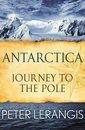 Antarctica: Journey to the Pole